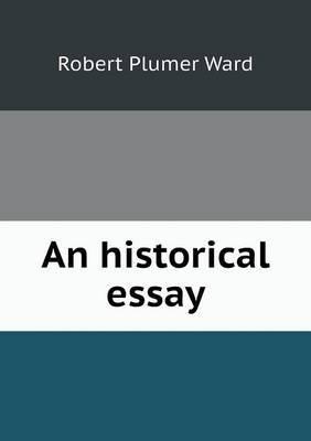 An Historical Essay