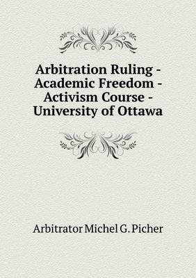 Arbitration Ruling - Academic Freedom - Activism Course - University of Ottawa