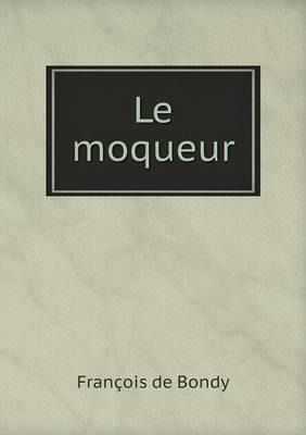 Le Moqueur