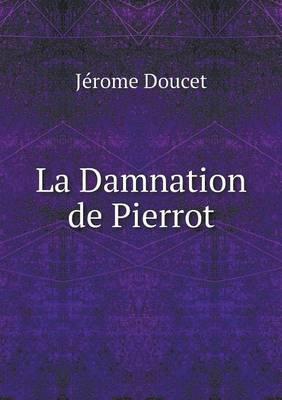 La Damnation de Pierrot