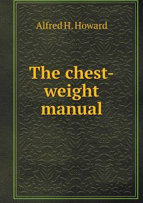 The Chest-Weight Manual