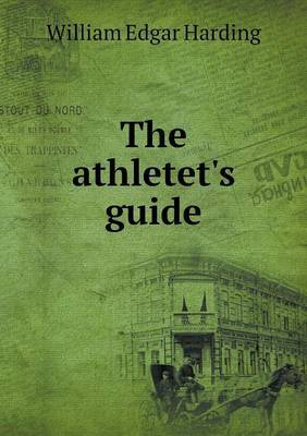 The Athletet's Guide