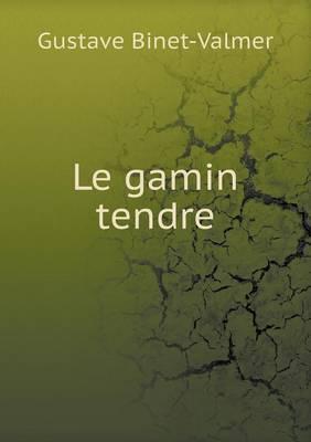 Le Gamin Tendre