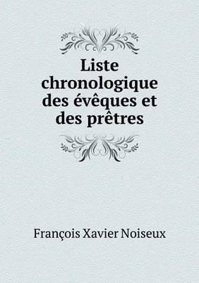 Liste Chronologique Des Eveques Et Des Pretres