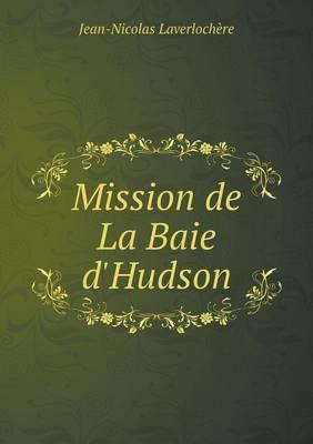 Mission de La Baie D'Hudson