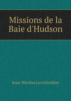 Missions de La Baie D'Hudson