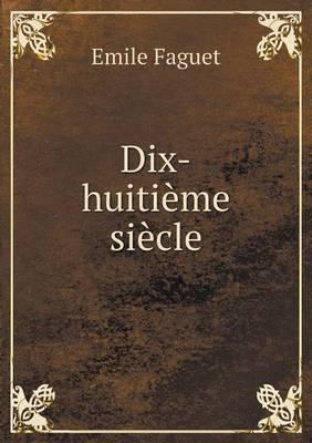 Dix-Huitieme Siecle