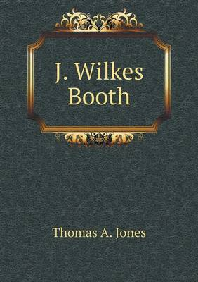 J. Wilkes Booth