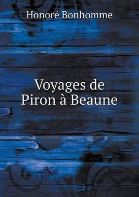 Voyages de Piron a Beaune