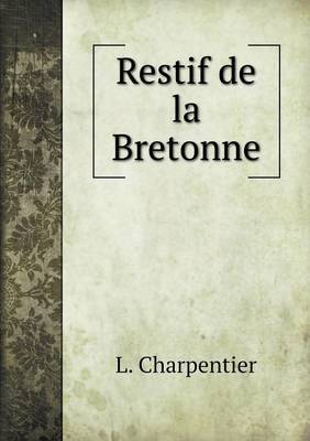 Restif de La Bretonne