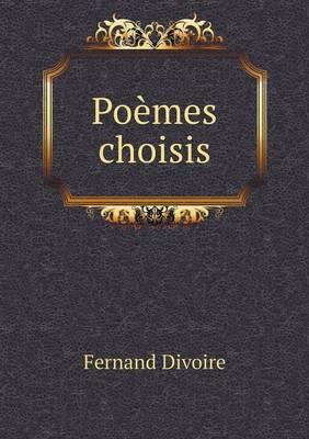 Poemes Choisis