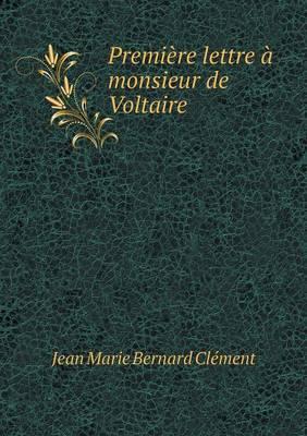 Premiere Lettre a Monsieur de Voltaire