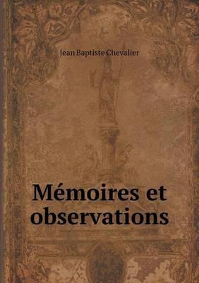 Memoires Et Observations