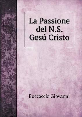 La Passione del N.S. Gesu Cristo