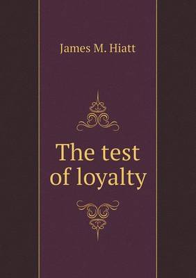 The Test of Loyalty