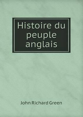 Histoire Du Peuple Anglais