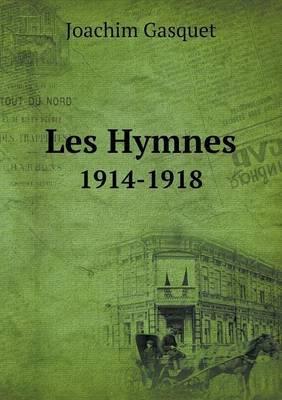 Les Hymnes 1914-1918