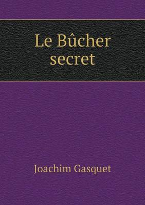 Le Bucher Secret