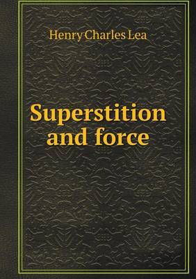 Superstition and Force