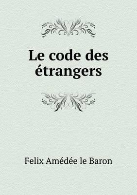 Le Code Des Etrangers