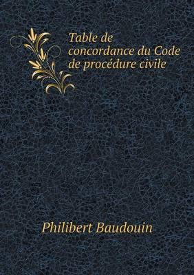 Table de Concordance Du Code de Procedure Civile