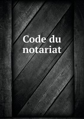Code Du Notariat