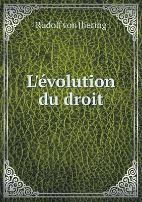L'Evolution Du Droit