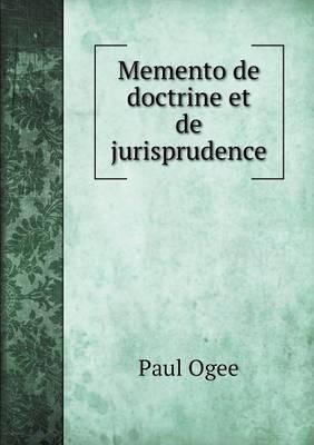 Memento de Doctrine Et de Jurisprudence
