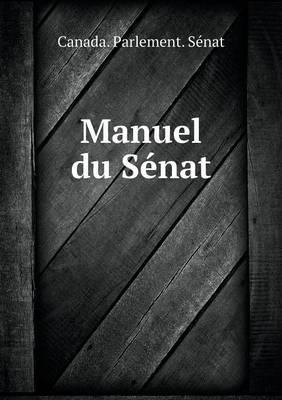 Manuel Du Senat