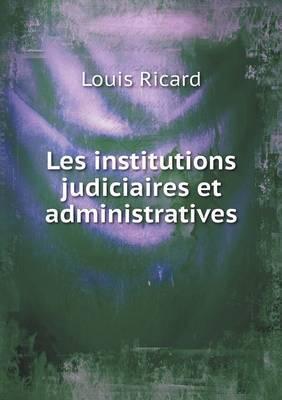 Les Institutions Judiciaires Et Administratives
