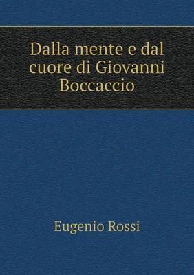 Dalla Mente E Dal Cuore Di Giovanni Boccaccio