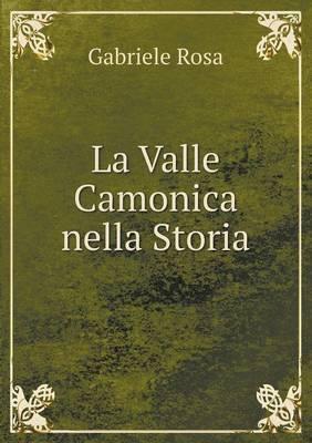 La Valle Camonica Nella Storia