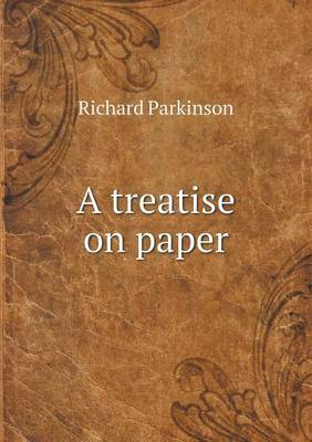 A Treatise on Paper
