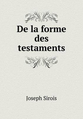 de La Forme Des Testaments