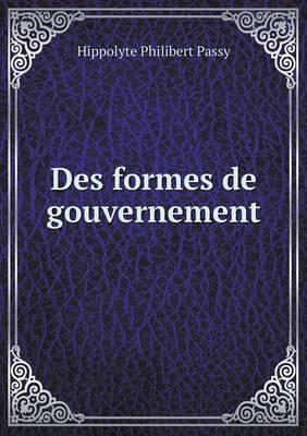 Des Formes de Gouvernement