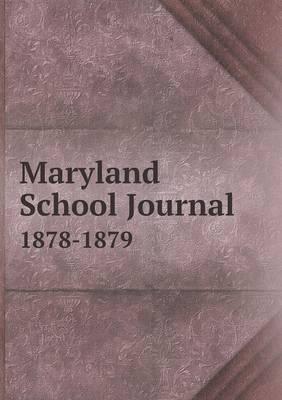 Maryland School Journal 1878-1879