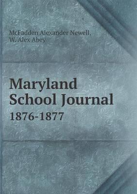 Maryland School Journal 1876-1877