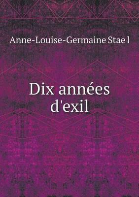 Dix Annees D'Exil