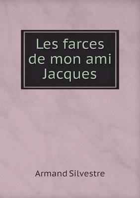 Les Farces de Mon Ami Jacques