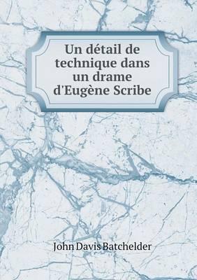 Un Detail de Technique Dans Un Drame D'Eugene Scribe