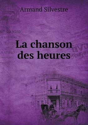 La Chanson Des Heures