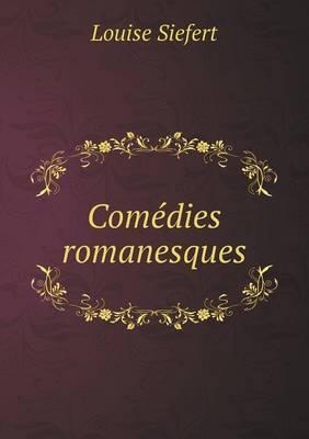 Comedies Romanesques