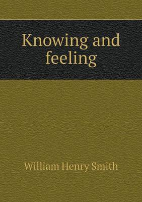 Knowing and Feeling