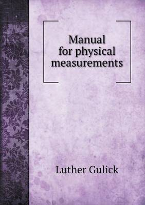 Manual for Physical Measurements