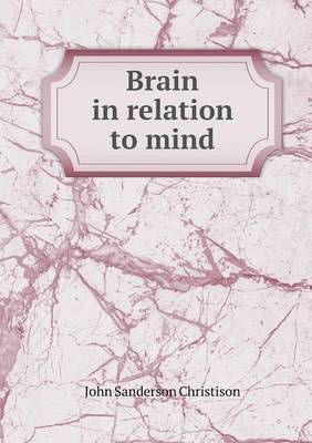 Brain in Relation to Mind