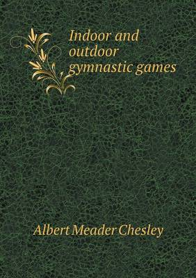 Indoor and Outdoor Gymnastic Games