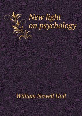 New Light on Psychology