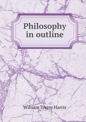 Philosophy in Outline