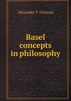 Basel Concepts in Philosophy