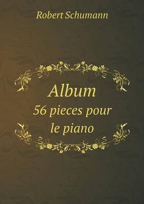 Album 56 Pieces Pour Le Piano